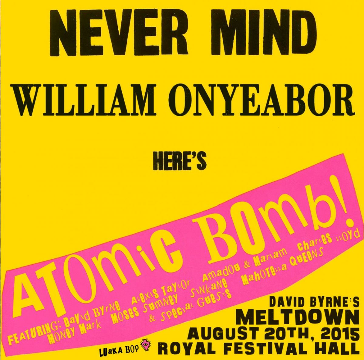 Our amazing Atomic Bomb! lineup.